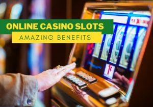 Amazing Benefits Of Enjoy Online Casino Slots